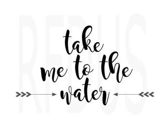 take me to the water svg file, silhouette cricut cutting file, beach svg, ocean svg, summer svg, nautical svg, costal sun svg, beachlife svg