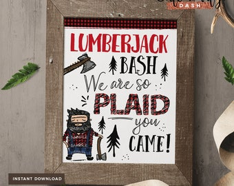 INSTANT DOWNLOAD - Doodly Lumberjack Birthday Sign Lumberjack first birthday decorations Lumberjack bash sign Plaid you came
