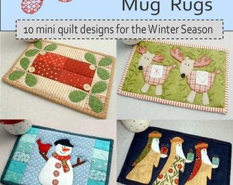 Christmas Mug Rugs: 10 mini quilt designs for the Winter Season