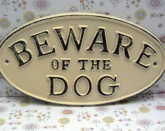 Beware of the Dog Oval Cast Iron Sign Painted Creamy Off White Ecru Wall Gate Fence Decor Plaque Shabby Elegance Distressed