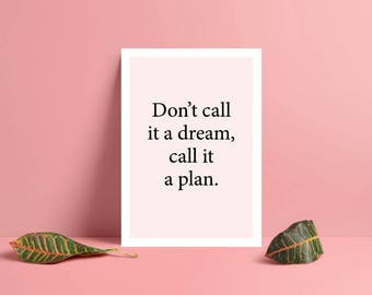 Call It a Plan Motivational Poster new Years Resolution - Girl Power