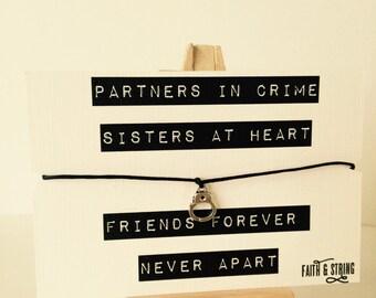 Partners in Crime Gift Friendship Bracelet Sister Gift