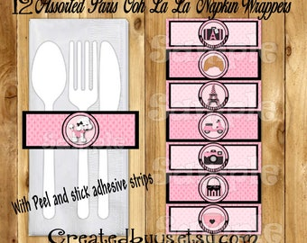 Paris Napkin wraps Ooh La La Baby shower Decorations Paris Birthday napkin bands Paper napkin ring holder utensil wrapper 12 peel and stick
