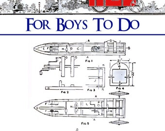 1000 PROJECTS For BOYS To Do 474 Pages with 995 ILLUSTRATIONS and Printable Plans Something To Delight Every Boy Instant Download