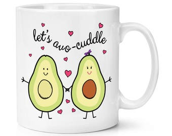 Let's Avocuddle Avocado 10oz Mug Cup