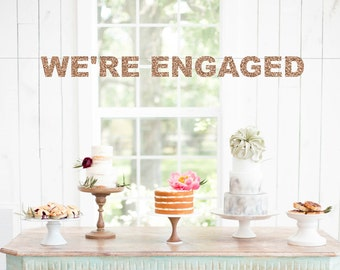 We're Engaged Banner, Engagement Banner, Engagement Party, Engagement Sign, We're Engaged, Engagement Decor, Bridal Shower Decorations