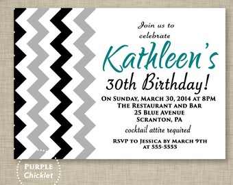 Black and Gray Chevron Birthday Invitation Teal 30th Birthday Invite Zig Zags 16th 18th 20th Printable Adult Party Invite JPEG file 316