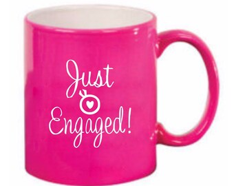 Just Engaged Pink Mug, Tea Mug, Coffee Mug, Pink Love Mug, Pink Mug, Drink Ware, Wedding Gift Mug, Engagement Gift, Bridal Gift, Just Engage