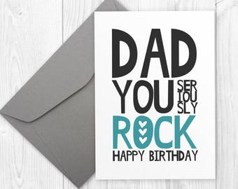 Happy Birthday Printable Card for Dad - Happy Birthday card for father - Dad You Seriously Rock - Printable Happy Birthday card for dad