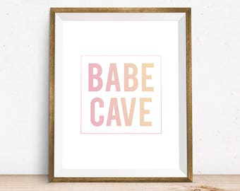 Babe cave sign, girly wall art, printable quote, downloadable art, typography print, girly print printable wall art decor best selling items
