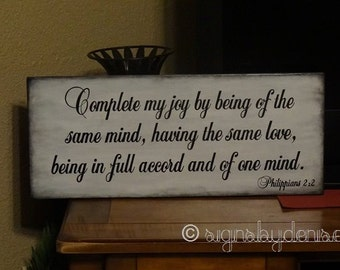"Philippians 2:2 Sign, Complete my joy by being of the same mind, having the same love, Scripture Sign - 24"" x 10"" SignsbyDenise"
