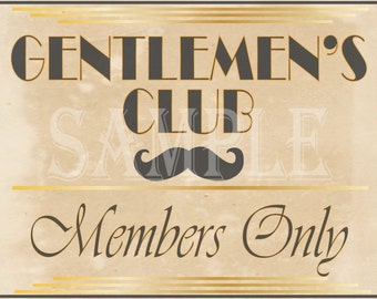 Gentlemen's Club Printable Set Members Only Sign 4 Sizes Bachelor Party Whiskey Party Speakeasy Roaring 20s Gatsby Prohibition Theme Wedding