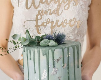 Cake Topper, Always and forever, wedding decoration, lovely cake topper, wedding cake topper
