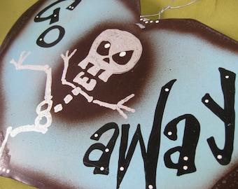 Go Away - Door Sign