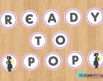 INSTANT DOWNLOAD - Ready to Pop Banner Printable DIY