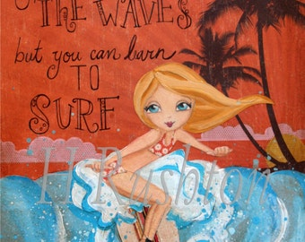 Surfer Girl Art, Surf Decor, Beach Art, Surf Art, Print Sizes 5x7 or  8x10 by HRushton