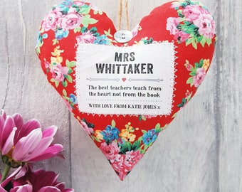 Personalised Teacher Gift - End of Year / Thank you / Christmas Gift for a Teacher - Choice of Fabric -Scented Fabric Heart