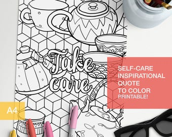 empowerment quotes coloring page - Take Care - inspiration wall -  A4 - printable