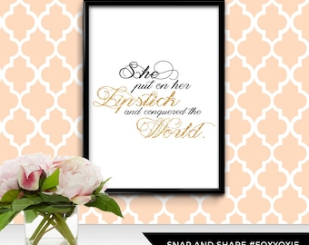 She Put on Her Lipstick and Conquered the World Typography Art Print Poster | Printable Digital File