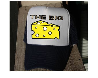 THE BIG CHEESE hat.