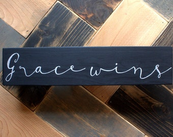 Grace Wins Handpainted Wood Sign, Black and Silver Sign, His Grace Wins Sign, Grace Wins Everytime, Inspirational Sign