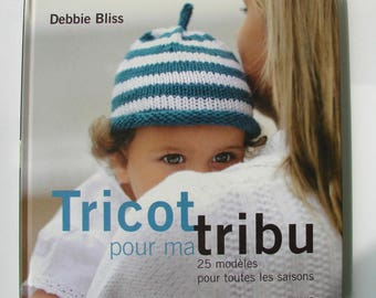 """Book """"Knitting for my tribe"""" Debbie Bliss. Published by fish."""