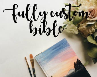 Hand Painted Bible: Fully Custom