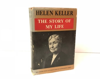Helen Keller The Story of My Life 1954 by Helen Keller