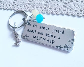 Kinda Pissed About Not Being A Mermaid, Fun gift for friend, gift for best friend, Mermaid obsessed,  gift, Valentines