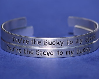 You're the Steve to my Bucky - You're the Bucky to my Steve - Captain America Inspired Aluminum Bracelet Cuff Set of 2 - Hand Stamped