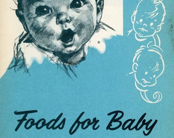 """1957 Advertising Book, """"Foods For Baby And Mealtime Psychology"""" By Gerber"""