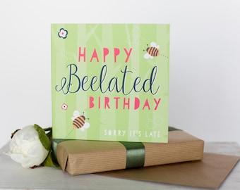 Happy belated birthday card, late birthday card, belated birthday, greeting card, birthday card, (AHS008)