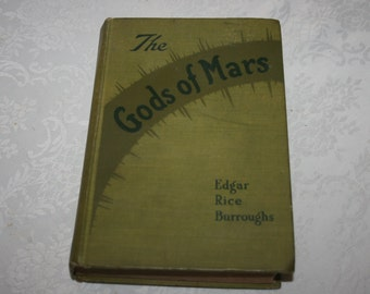 "Vintage Hard Cover Book 1918 "" The Gods of Mars "" By Edgar Rice Burroughs Science Fiction Sci Fi"