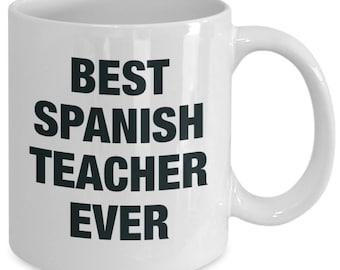 Spanish teacher appreciation gifts - best ever - coffee cup mug