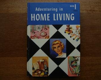 Adventures in Home Living ~ 1959 ~ Book 1 by Hazel M Hatcher