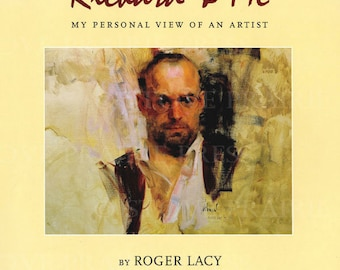 Richard and Me: My Personal View of an Artist (With Paintings by Richard Schmid)