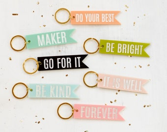 Acrylic Quote Keychains -  Pendant keychain, personalized keychain, gift for her, bridesmaid gifts, colorful keychain, mother's day