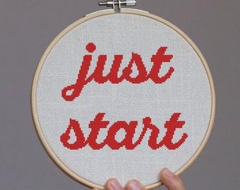 Just Start - Cross stitch pattern, inspirational quote, embroidery pattern, Pdf PATTERN ONLY (Q004)
