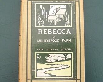 1903 Rebecca of Sunnybrook Farm By Kate Douglas Wiggin Hardcover Children's Book