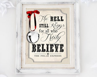 Polar Express Believe Poster - INSTANT DOWNLOAD - Printable Christmas Sign, Decor, Art Print, Decorations by Sassaby Parties