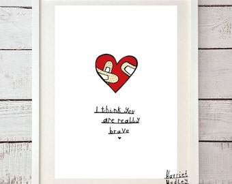 I Think You Are Really Brave Print Illustration Home Decor Art