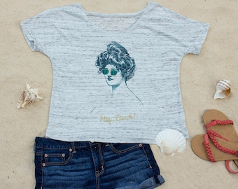Hey Beach, Beach Slouchy Scoop Neck Women's T-Shirt, Ocean, Vacation, Travel, Gift for Women, Gift for Her, Aesthetic Clothing, Funny Shirt