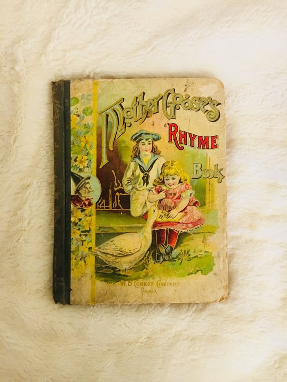Antique 1880 Mother Goose Rhyme Book - W.B. Conkey Company Chicago - Antique Collectible Children's Book