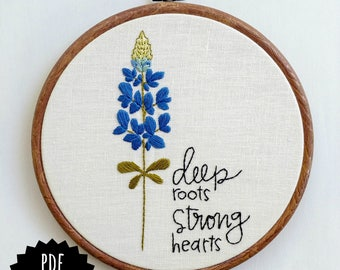 DEEP in the HEART - pdf embroidery pattern, embroidery hoop art, texas state flower, bluebonnet, hurricane harvey relief, houston food bank