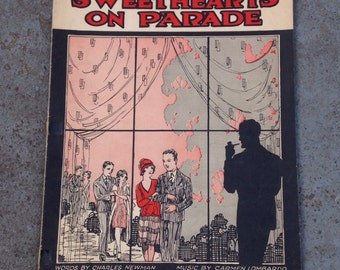 Sweethearts On Parade Original Sheet Music With Amazing Cover Art