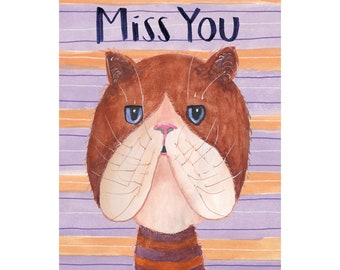 Miss You cat greeting card, jowly brown blue eyed kitty, lonely pussy cat, art, illustration, handlettering, purple orange stripes, housepet