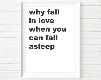 Why Fall in Love. Wall art. Home Decor.