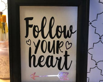 Follow your heart canvas