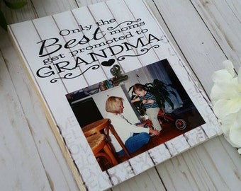 Only the best Moms get promoted to Grandma frame, gift for mom, personalized grandma gift, new grandma gift, wooden picture frame