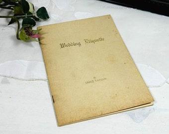 1946 Wedding Etiquette Booklet Jabez Taylor